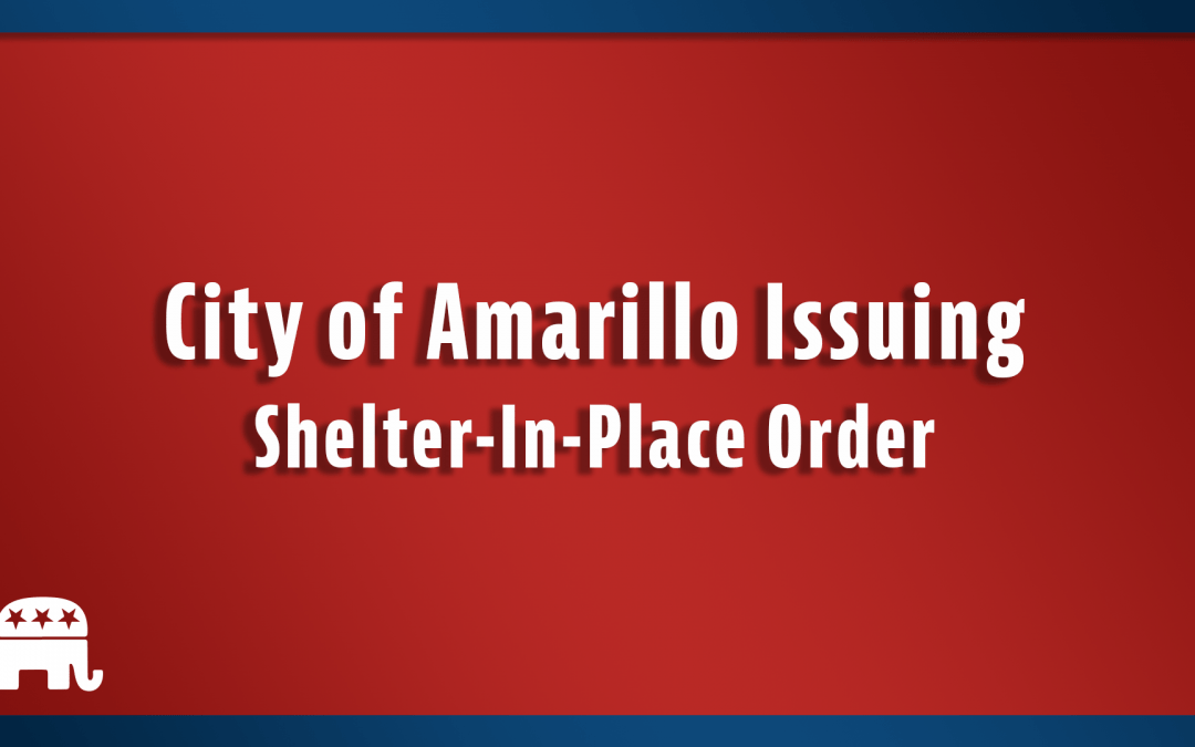 City of Amarillo Issuing Shelter-In-Place Order